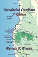 Mendocino Outdoors is the premier guide to outdoor activities on the Mendocino Coast