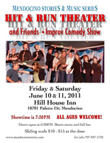 Hit and Run Theater in June 2011
